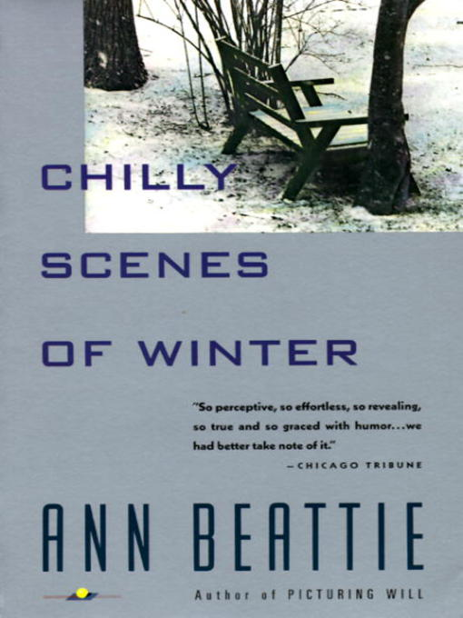 Title details for Chilly Scenes of Winter by Ann Beattie - Available