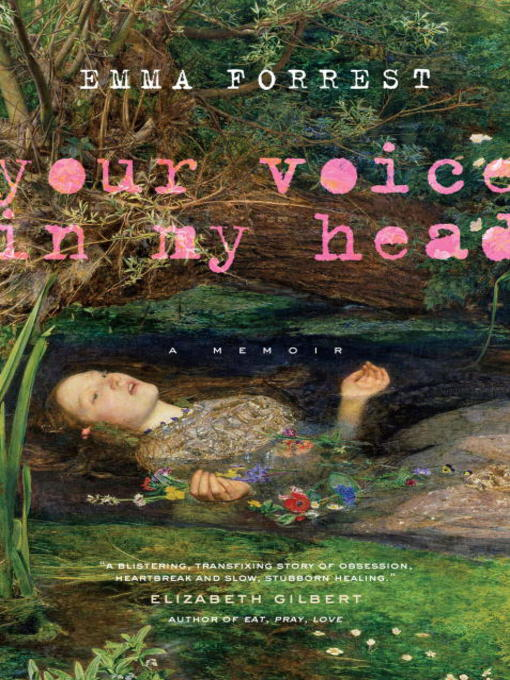 Title details for Your Voice in My Head by Emma Forrest - Available