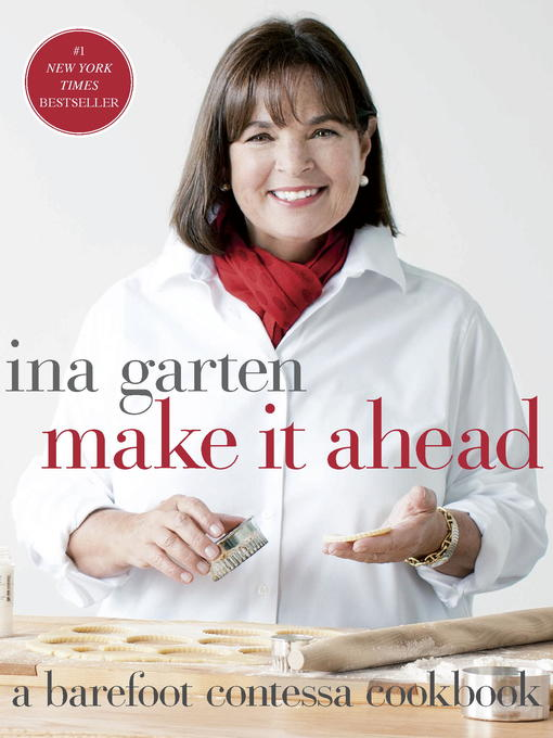 Title details for Make It Ahead by Ina Garten - Wait list