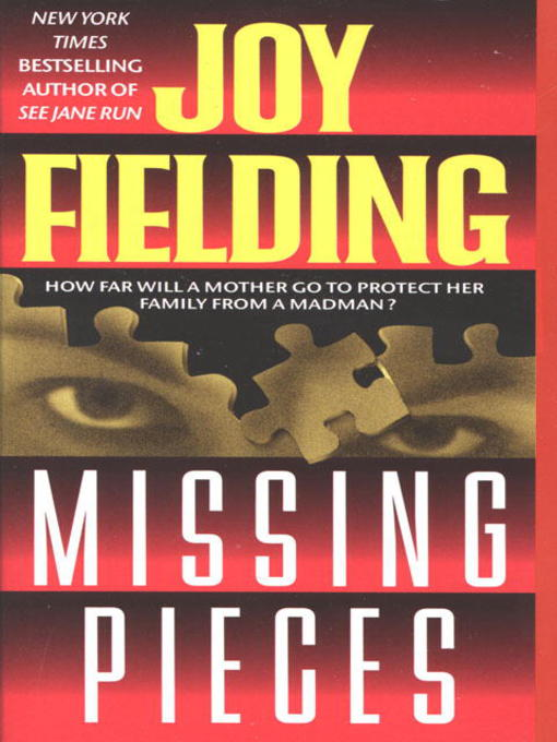 Title details for Missing Pieces by Joy Fielding - Available