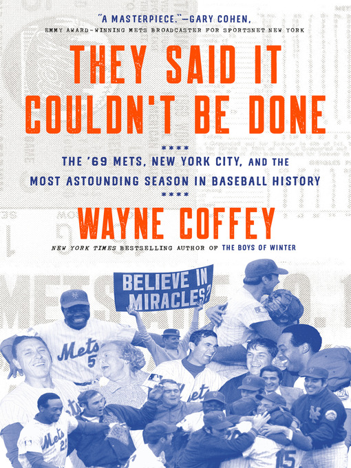 Title details for They Said It Couldn't Be Done by Wayne Coffey - Wait list