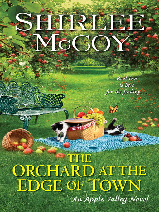 Title details for The Orchard at the Edge of Town by Shirlee McCoy - Wait list