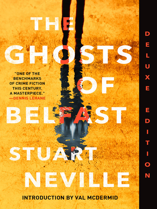 Title details for The Ghosts of Belfast by Stuart Neville - Available
