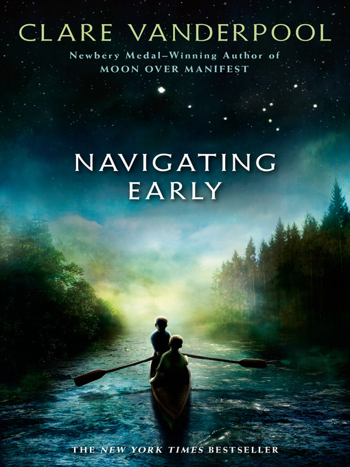 Title details for Navigating Early by Clare Vanderpool - Available
