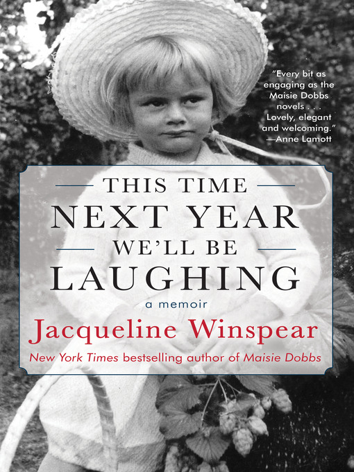 Title details for This Time Next Year We'll Be Laughing by Jacqueline Winspear - Wait list