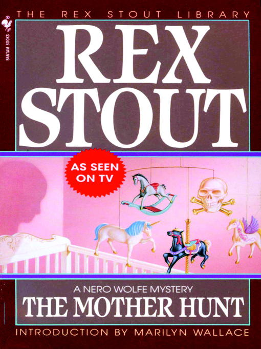 Title details for The Mother Hunt by Rex Stout - Available
