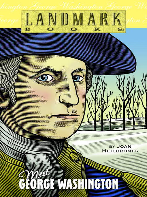 Title details for Meet George Washington by Joan Heilbroner - Available