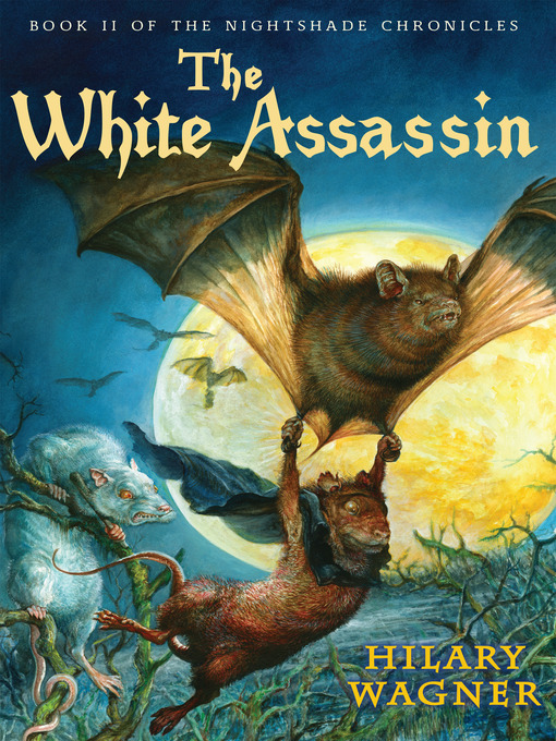 The White Assassin Book II of the Nightshade Chronicles