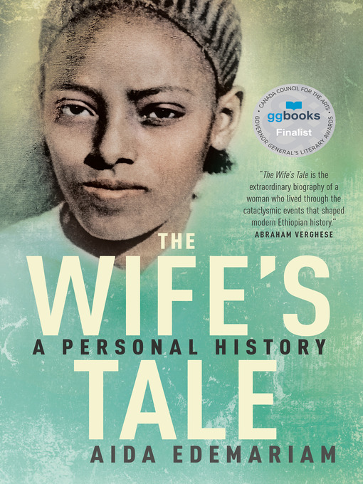 Title details for The Wife's Tale by Aida Edemariam - Wait list