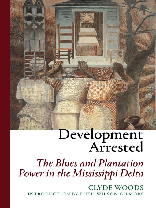 Title details for Development Arrested by Clyde Woods - Available