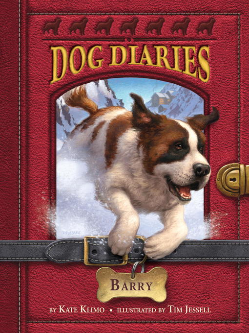 Title details for Dog Diaries #3 by Kate Klimo - Wait list