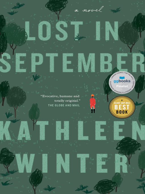 Title details for Lost in September by Kathleen Winter - Available