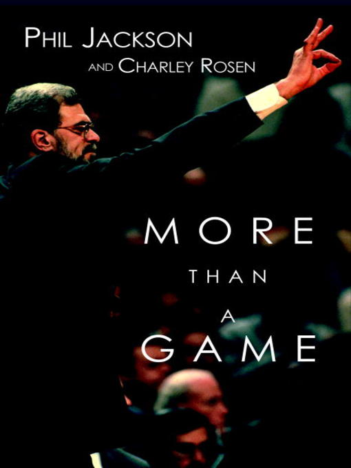 Title details for More Than a Game by Phil Jackson - Available
