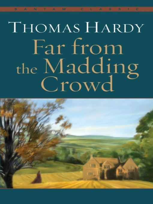 Title details for Far from the Madding Crowd by Thomas Hardy - Available