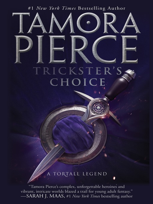 Title details for Trickster's Choice by Tamora Pierce - Wait list