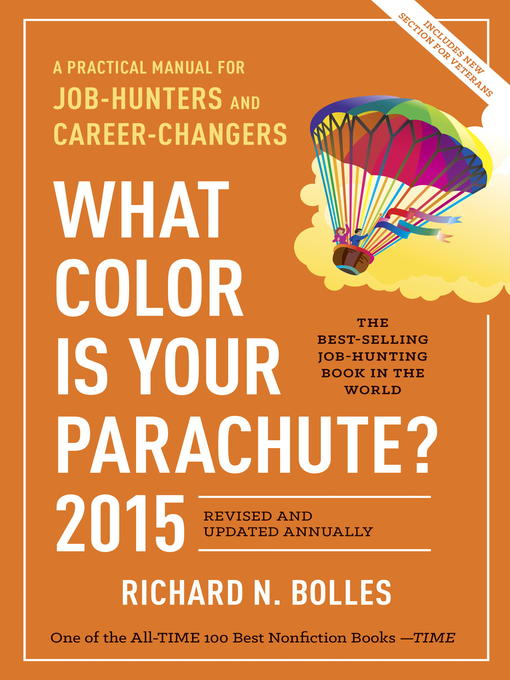 Title details for What Color Is Your Parachute? 2015 by Richard N. Bolles - Available