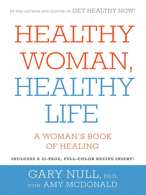 Title details for Healthy Woman, Healthy Life by Gary Null - Available