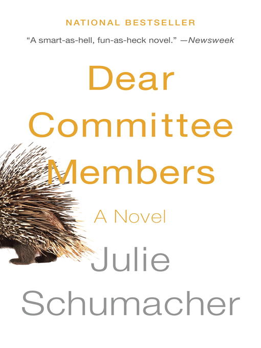 Title details for Dear Committee Members by Julie Schumacher - Available