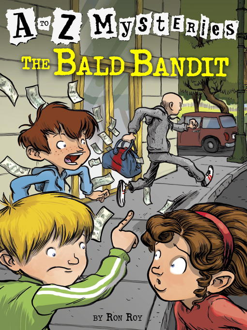 Title details for The Bald Bandit by Ron Roy - Wait list