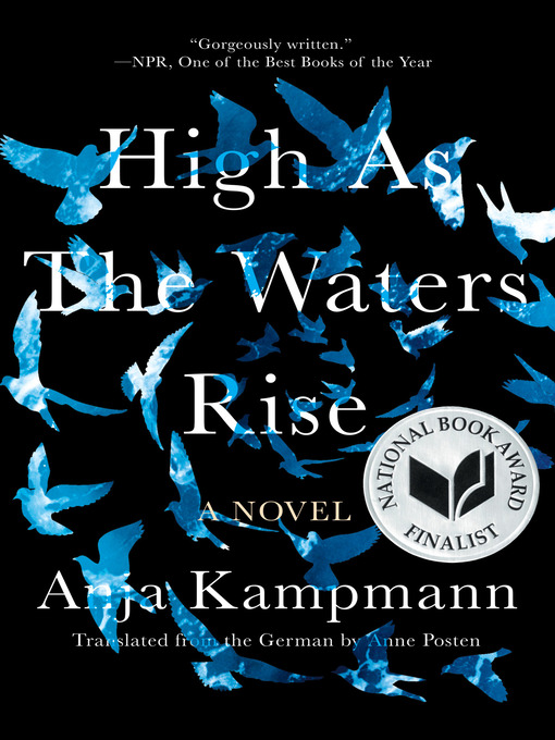Title details for High as the Waters Rise by Anja Kampmann - Available
