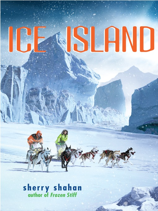 Title details for Ice Island by Sherry Shahan - Available