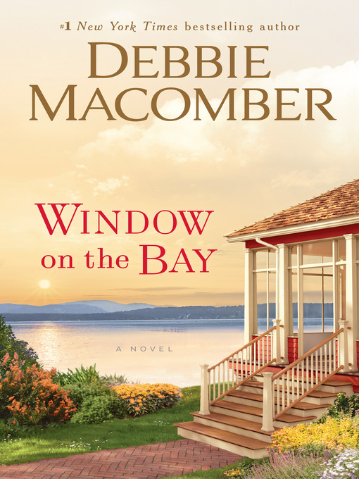 Title details for Window on the Bay by Debbie Macomber - Available