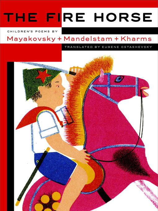 Title details for The Fire Horse by Eugene Ostashevsky - Available