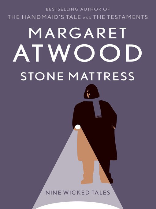 Title details for Stone Mattress by Margaret Atwood - Wait list