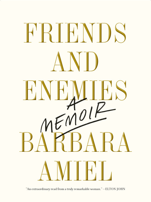 Title details for Friends and Enemies by Barbara Amiel - Wait list