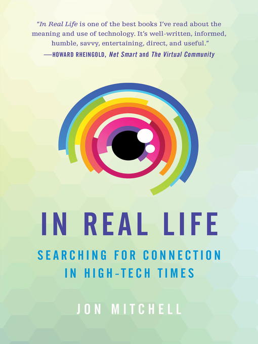 Title details for In Real Life by Jon Mitchell - Available