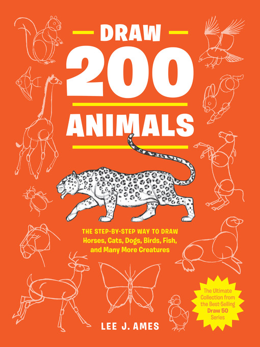 Title details for Draw 200 Animals by Lee J. Ames - Wait list