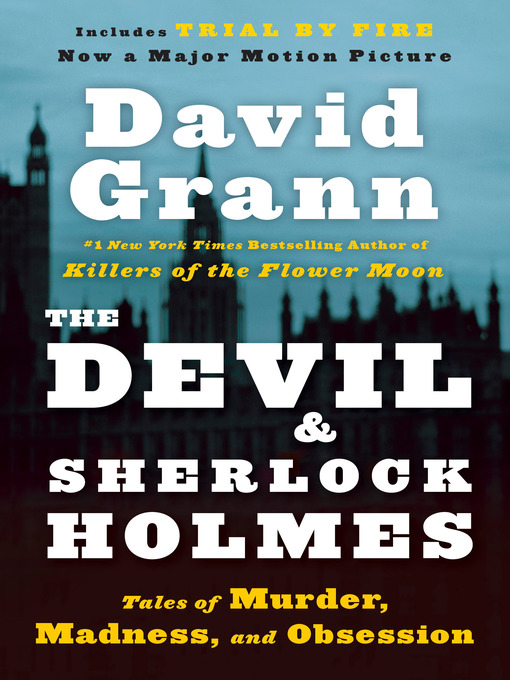 Title details for The Devil and Sherlock Holmes by David Grann - Wait list