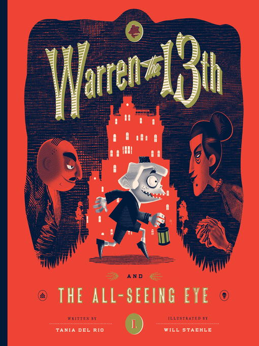 Title details for Warren the 13th and the All-Seeing Eye by Tania del Rio - Available