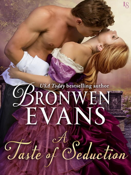 Title details for A Taste of Seduction by Bronwen Evans - Available