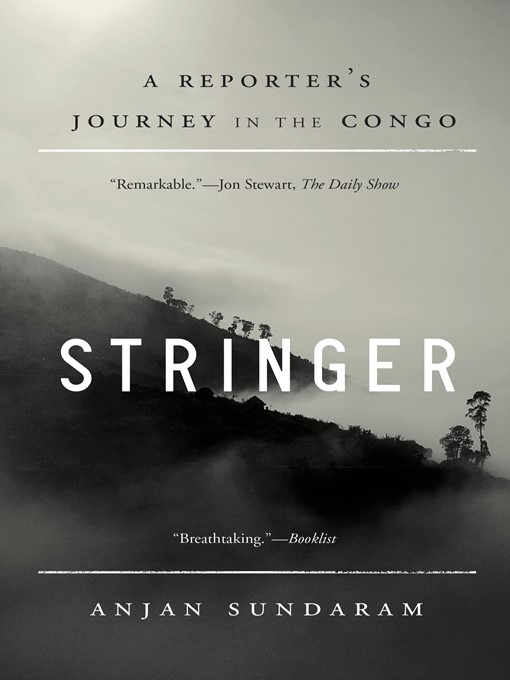 Title details for Stringer by Anjan Sundaram - Available