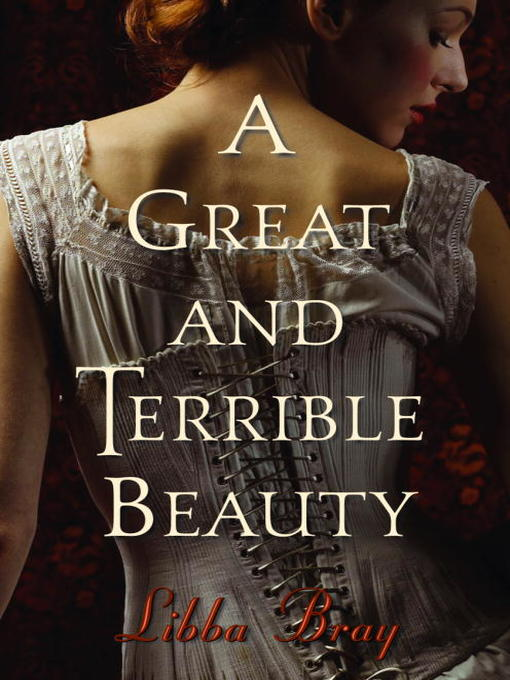 Title details for A Great and Terrible Beauty by Libba Bray - Wait list