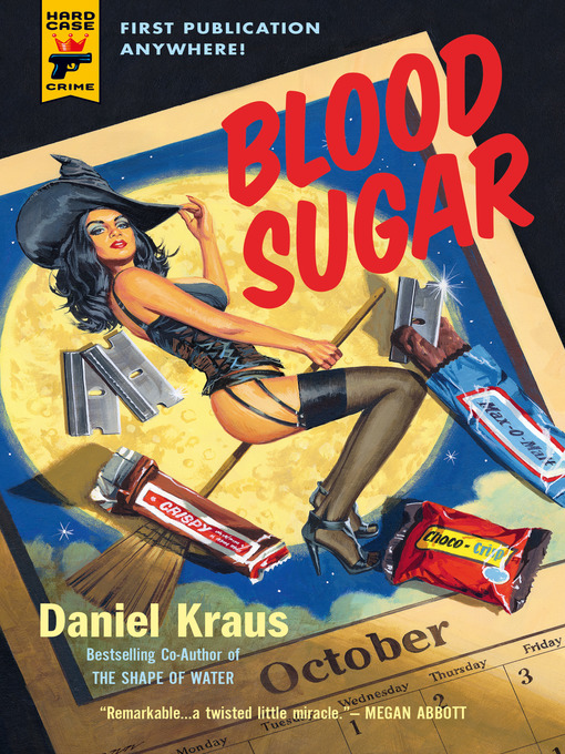 Title details for Blood Sugar by Daniel Kraus - Available