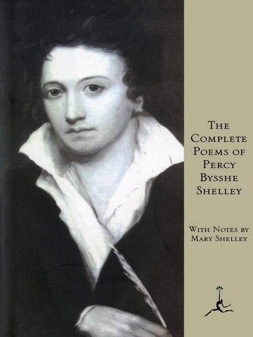 Title details for The Complete Poems of Percy Bysshe Shelley by Percy Bysshe Shelley - Available