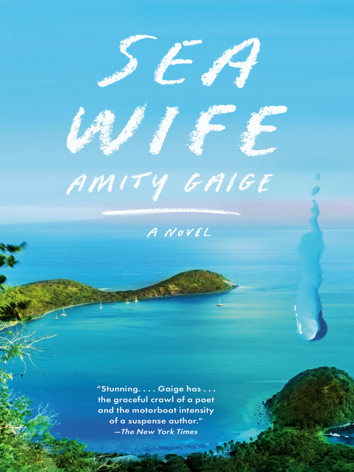 Title details for Sea Wife by Amity Gaige - Wait list