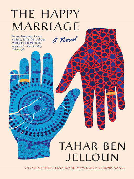 Title details for The Happy Marriage by Tahar Ben Jelloun - Available
