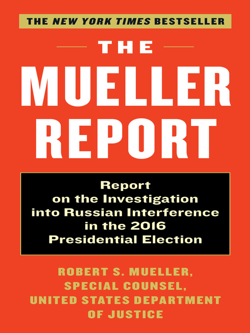 Title details for The Mueller Report by Robert S. Mueller, III - Available