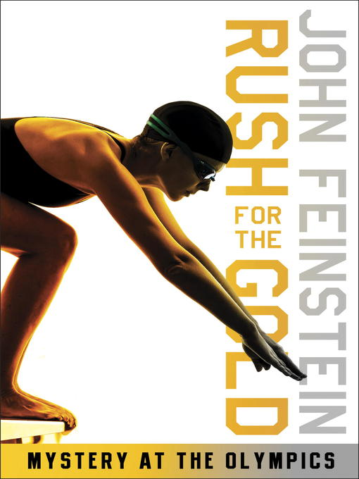 Title details for Rush for the Gold: Mystery at the Olympics by John Feinstein - Available
