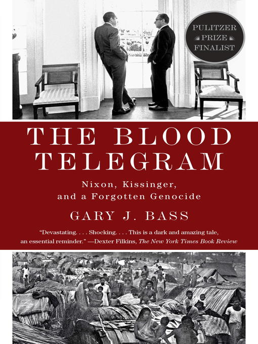 Title details for The Blood Telegram by Gary J. Bass - Available