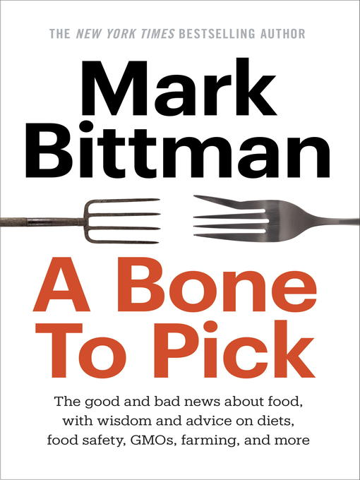 Title details for A Bone to Pick by Mark Bittman - Available