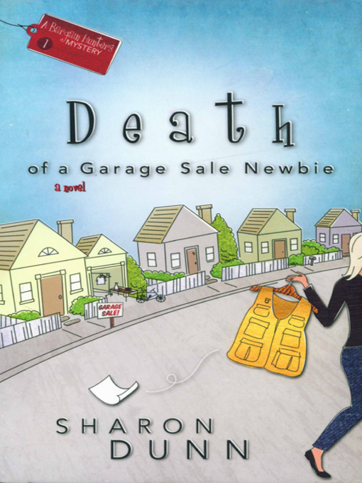 Title details for Death of a Garage Sale Newbie by Sharon Dunn - Wait list