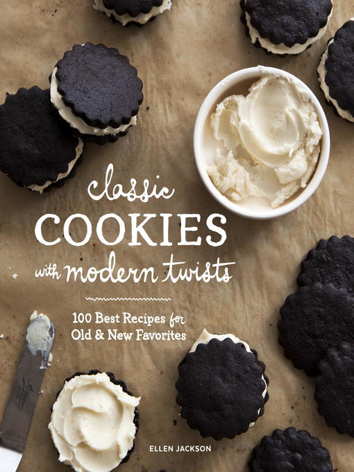 Title details for Classic Cookies with Modern Twists by Ellen Jackson - Available