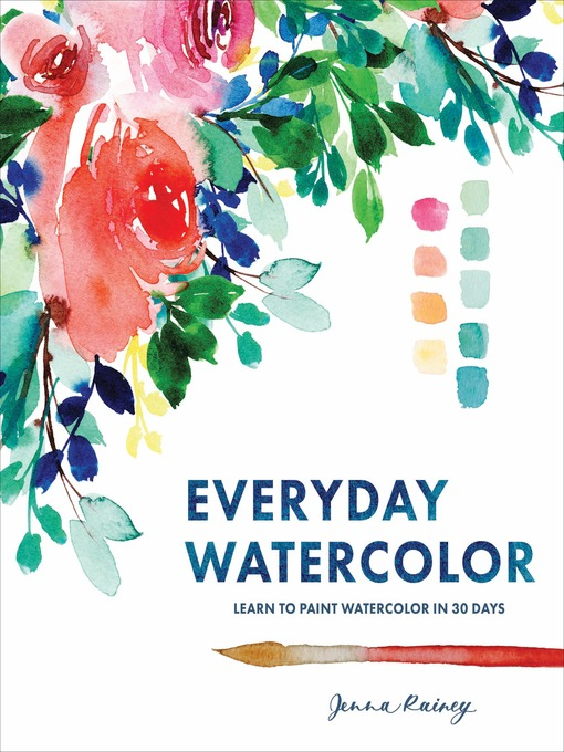 Title details for Everyday Watercolor by Jenna Rainey - Wait list
