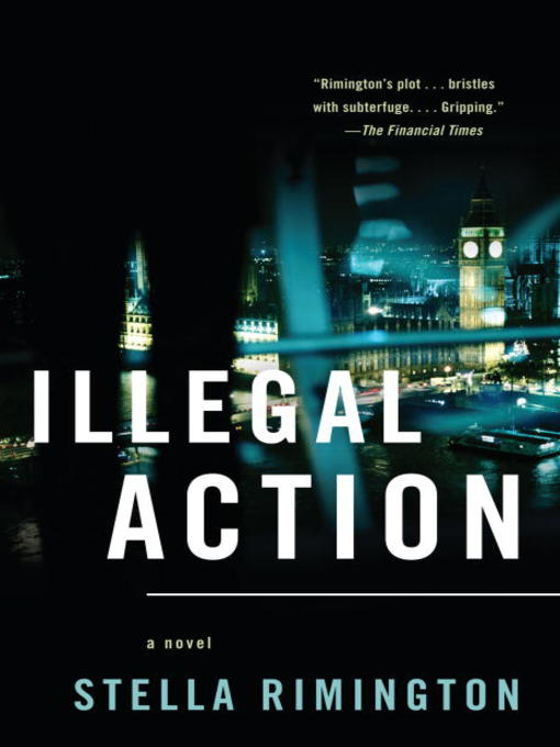 Title details for Illegal Action by Stella Rimington - Available