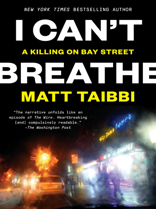 Title details for I Can't Breathe by Matt Taibbi - Available