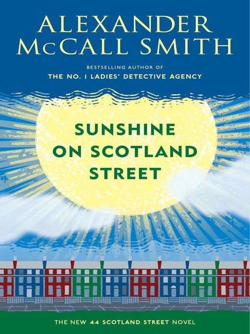 Title details for Sunshine on Scotland Street by Alexander McCall Smith - Wait list